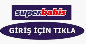 superbahis-giris